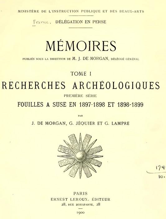 Mémoire de la délégation archéologique française en Perse, vol. 1, 1900